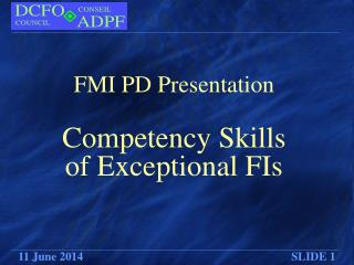 FMI PD Presentation Competency Skills of Exceptional FIs