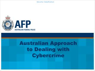 Australian Approach to Dealing with Cybercrime
