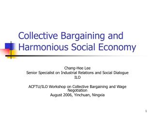Collective Bargaining and Harmonious Social Economy