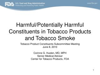 Harmful/Potentially Harmful Constituents in Tobacco Products and Tobacco Smoke