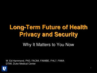 Long-Term Future of Health Privacy and Security