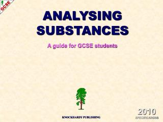 ANALYSING SUBSTANCES A guide for GCSE students