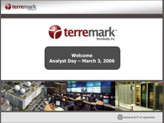Welcome Analyst Day – March 3, 2006