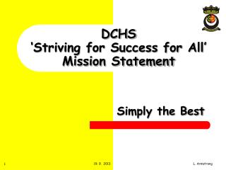 DCHS 'Striving for Success for All' Mission Statement