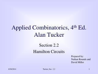 Applied Combinatorics, 4 th Ed. Alan Tucker