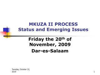 MKUZA II PROCESS Status and Emerging Issues