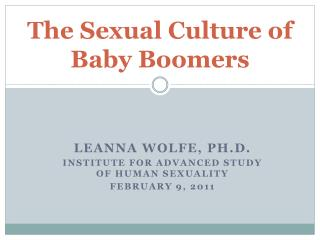 The Sexual Culture of  Baby Boomers