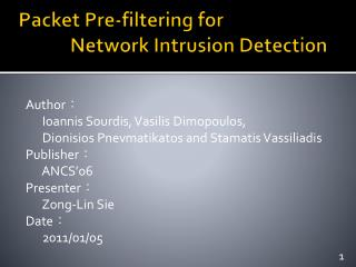 Packet Pre-filtering for              Network Intrusion Detection