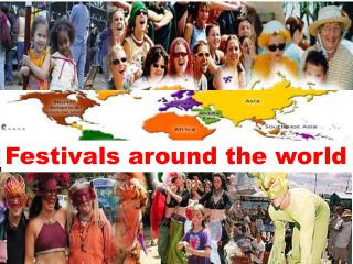 Festivals around the world