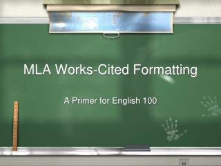 MLA Works-Cited Formatting