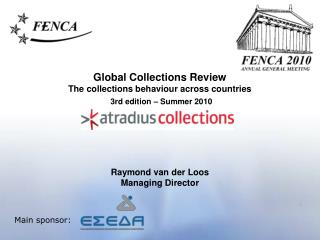 Global Collections Review The collections behaviour across countries 3rd edition – Summer 2010