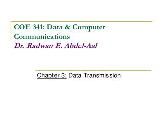 Chapter 3:  Data Transmission
