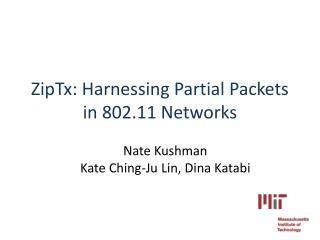 ZipTx: Harnessing Partial Packets in 802.11 Networks