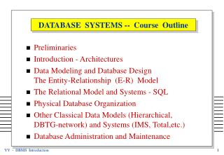 DATABASE  SYSTEMS --  Course  Outline