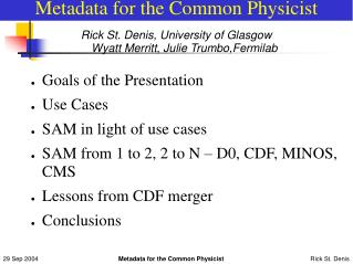 Metadata for the Common Physicist