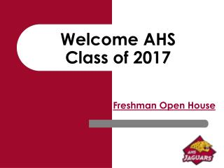 Welcome AHS Class of 2017