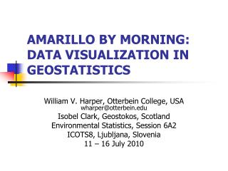 Amarillo by Morning: Data Visualization in Geostatistics