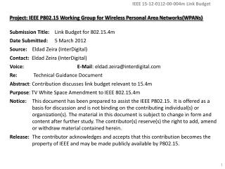 Project: IEEE P802.15 Working Group for Wireless Personal Area Networks(WPANs )