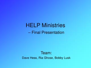HELP Ministries – Final Presentation