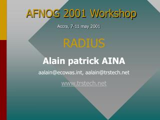 AFNOG 2001 Workshop Accra, 7-11 may 2001