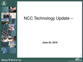 NCC Technology Update –