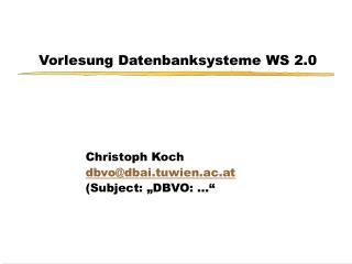 Vorlesung Datenbanksysteme WS 2.0