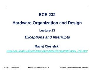 ECE 232 Hardware Organization and Design Lecture 23 Exceptions and Interrupts