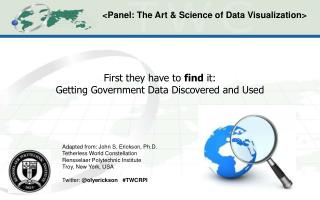First they have to find it: Getting Government Data Discovered and Used