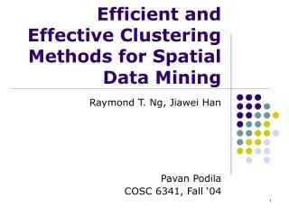 Efficient and Effective Clustering Methods for Spatial Data Mining