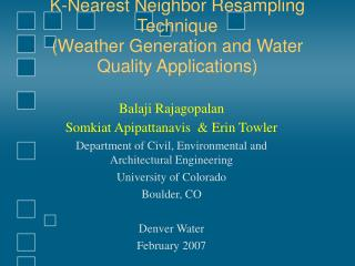 K-Nearest Neighbor Resampling Technique (Weather Generation and Water Quality Applications)