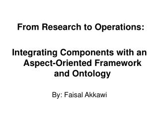 From Research to Operations: