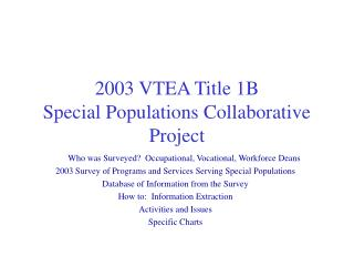 2003 VTEA Title 1B Special Populations Collaborative Project