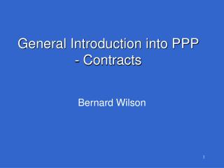 General Introduction into PPP - Contracts