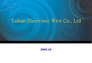 Taihan Electronic Wire Co., Ltd