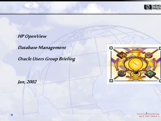 HP OpenView  Database Management  Oracle Users Group Briefing Jan, 2002