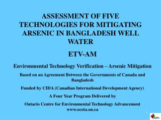 ASSESSMENT OF FIVE TECHNOLOGIES FOR MITIGATING ARSENIC IN BANGLADESH WELL WATER