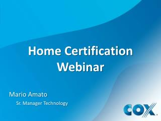 Home Certification Webinar