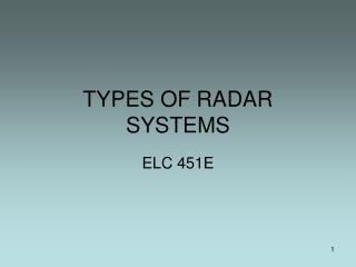TYPES OF RADAR SYSTEMS