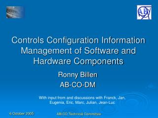 Controls Configuration Information Management of Software and Hardware Components