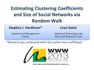 Estimating Clustering Coefficients and Size of Social Networks via Random Walk