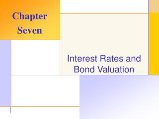 Interest Rates and Bond Valuation