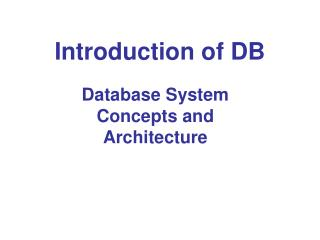 Introduction of DB