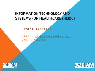 Information Technology and Systems for Healthcare (HI300)