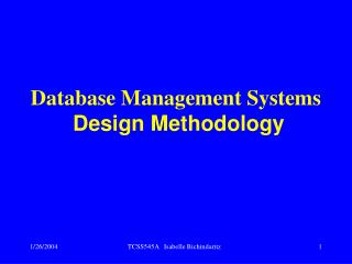 Database Management Systems Design Methodology