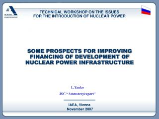 SOME PROSPECTS FOR IMPROVING FINANCING OF DEVELOPMENT OF NUCLEAR POWER INFRASTRUCTURE