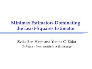 Minimax Estimators Dominating the Least-Squares Estimator