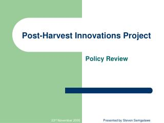 Post-Harvest Innovations Project