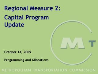 Regional Measure 2: Capital Program Update