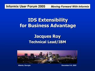 IDS Extensibility for Business Advantage