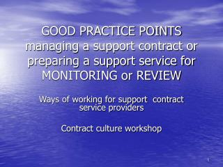 Ways of working for support  contract service providers Contract culture workshop